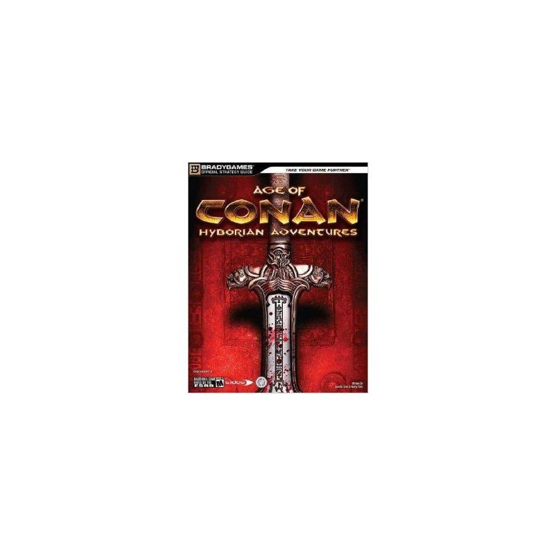 Age of Conan : Hyborian Adventures Guide officiel
